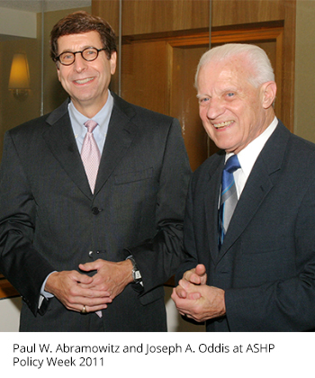 Paul W. Abramowitz, and Joseph A. Oddis at ASHP Policy Week 2011