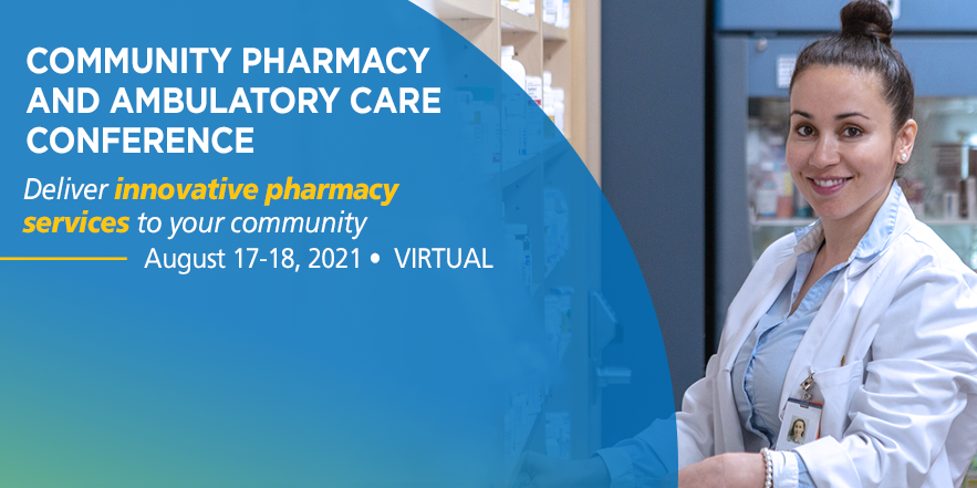 Community Pharmacy and Ambulatory Care Conference