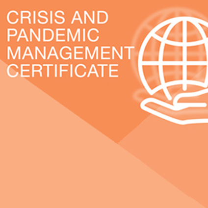 Crisis and Pandemic Management Certificate