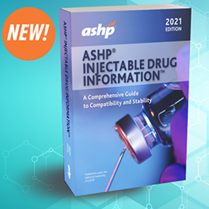 ASHP Injectable Drug Information