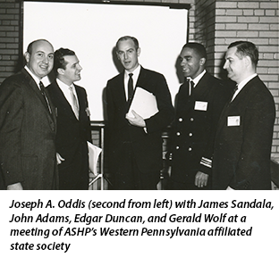 Joseph A. Oddis (second from left) with James Sandala, John Adams, Edgar Duncan, and Gerald Wolf at a meeting of ASHP's Western Pennsylvania affiliated state society