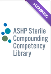 Sterile Compounding Competency Library