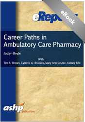 Career Paths in Ambulatory Care Pharmacy