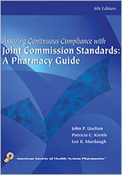 Assuring Continuous Compliance with Joint Commission Standards