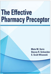 The Effective Pharmacy Preceptor