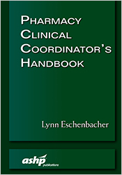 Pharmacy Clinical Coordinator's Handbook