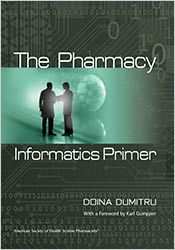 The Pharmacy Informatics Primer