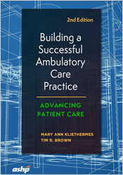 Building a Successful Ambulatory Care Practice 2nd Edition