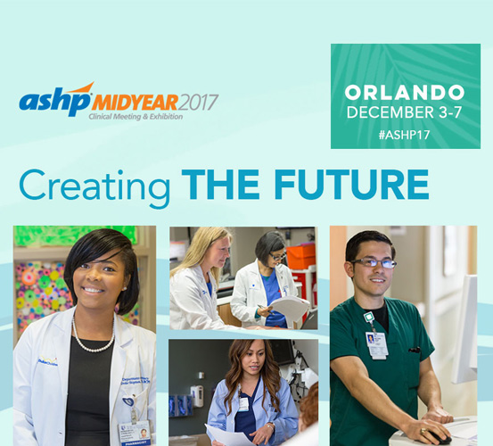 2017 ASHP Midyear Clinical Meeting and Exhibition