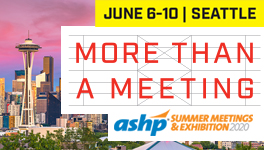 2020 ASHP Summer Meetings and Exhibition