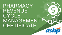 Pharmacy Revenue Cycle Management Certificate