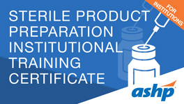 Sterile Product Preparation Institutional Training Certificate